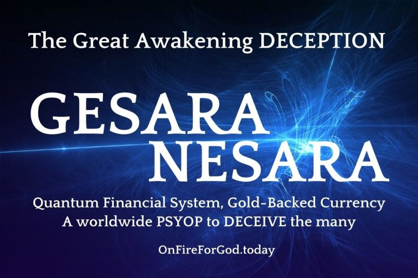 Gesara Nesara The Great Deception