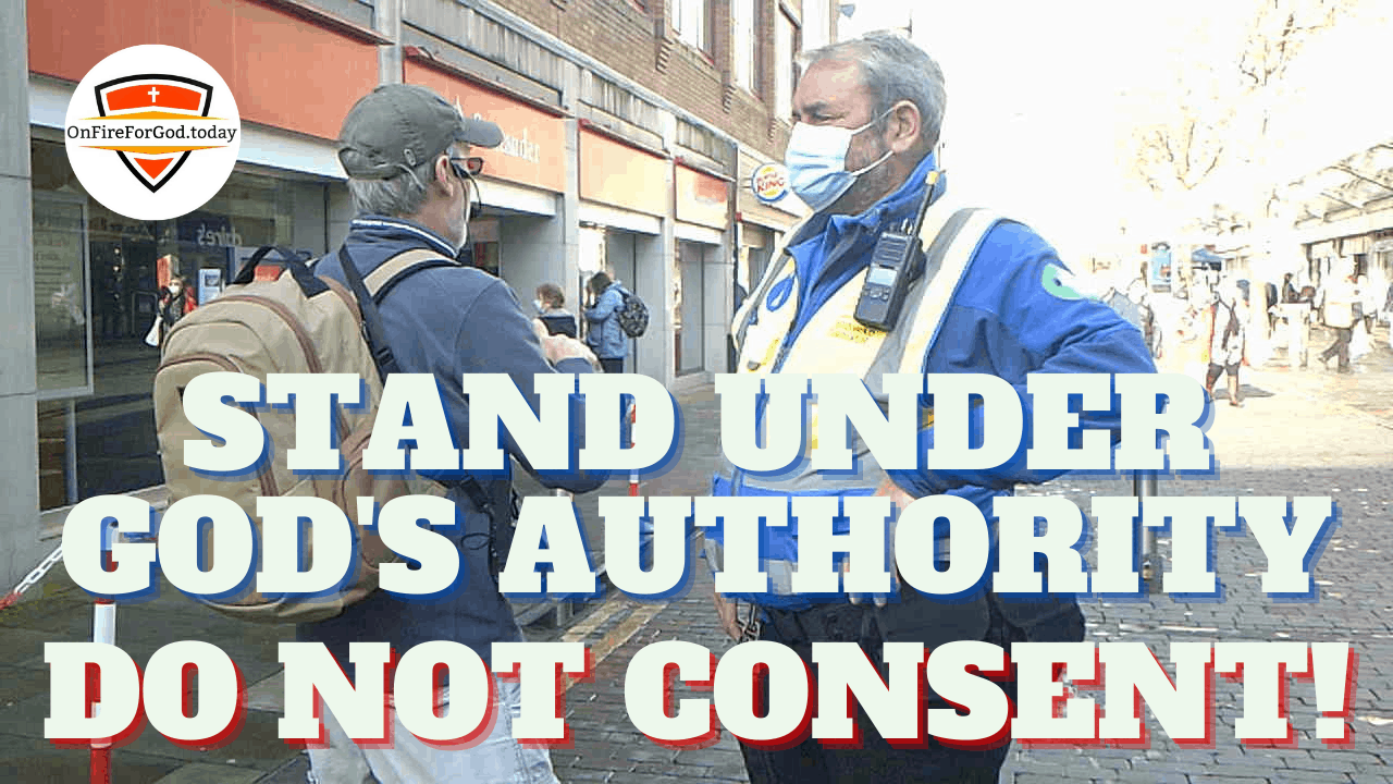 Stand Under God's Authority — Do Not Consent!