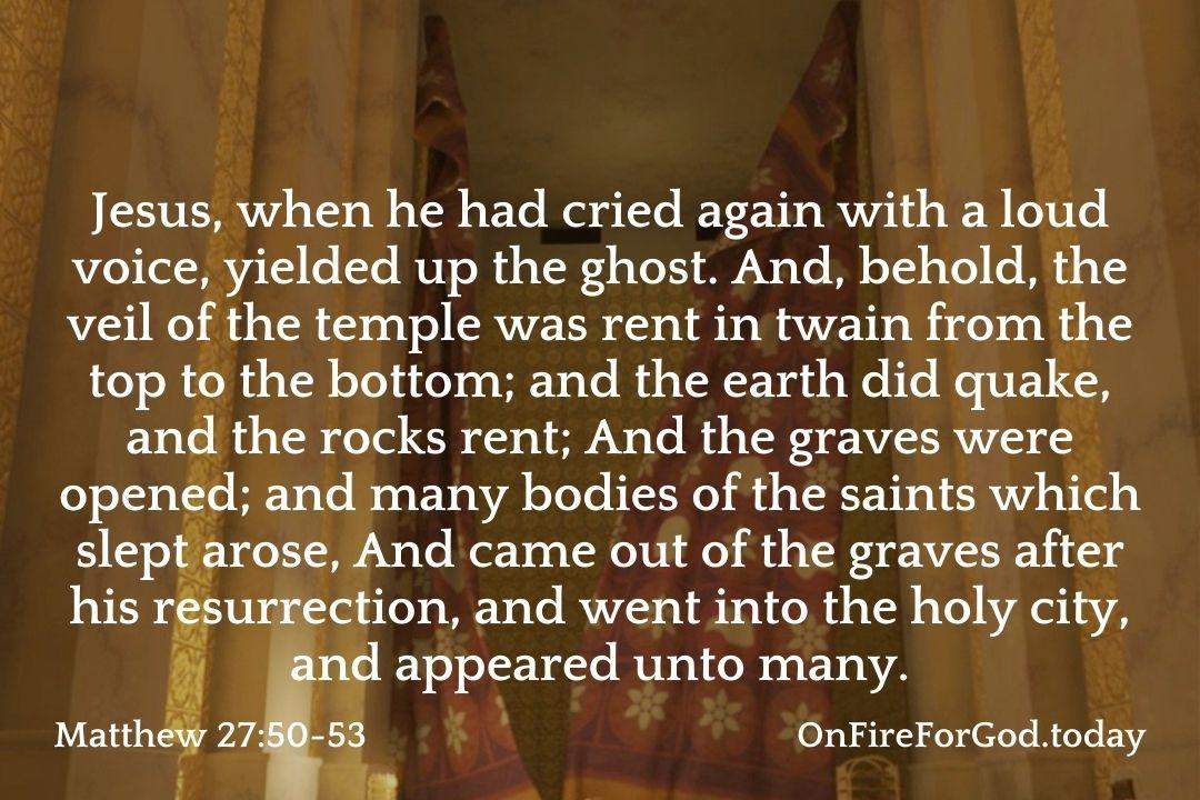 Matthew 27:50-53